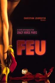 Feu: Crazy Horse Paris (2012)