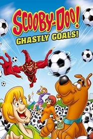 Scooby-Doo! Ghastly Goals - Azwaad Movie Database