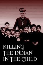 Tuer l'indien dans le coeur de l'enfant