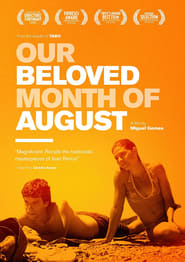 Watch Our Beloved Month of August 2008 Free Online