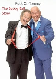 Rock On, Tommy: The Bobby Ball Story 2020