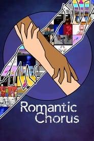 Romantic Chorus (2021)