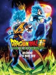 Dragon Ball Super : Broly 2018 en streaming