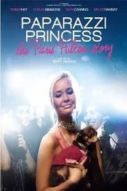 Paparazzi Princess: The Paris Hilton Story 2008