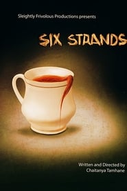 Six Strands 2011