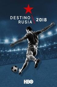 Destino Rusia (2018)