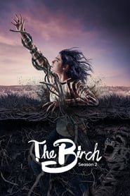 The Birch Season 2 Online Free HD In English