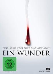 Ein Wunder (2018 – …)