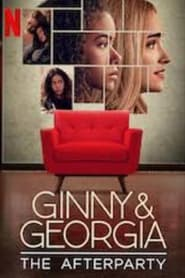 Ginny & Georgia – The Afterparty (2021)