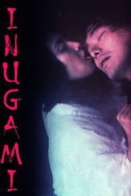 مترجم أونلاين و تحميل Inugami 2001 مشاهدة فيلم