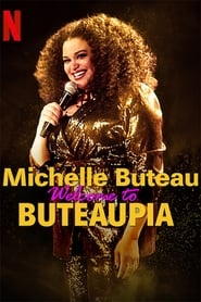 Michelle Buteau: Welcome to Buteaupia (2020) poster