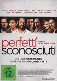 Perfetti Sconosciuti – Wie viele Geheimnisse verträgt eine Freundschaft?