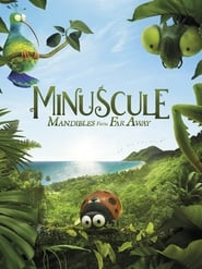 Minuscule 2: Mandibles From Far Away full movie