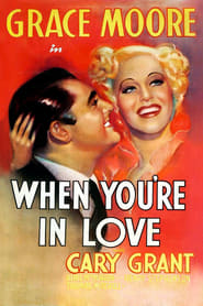 When You're in Love 1937