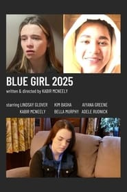 Blue Girl 2025 (2021)