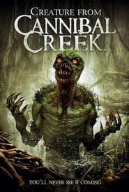 Creature from Cannibal Creek [2019]