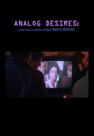 Analog Desires (2019)
