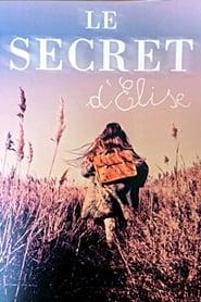 Le Secret d'Elise: Saison 1