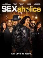 Sexaholics (2021)