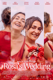 Rosa's Wedding (2020) Spanish Romantic Movie || 480p || 720p || 1080p