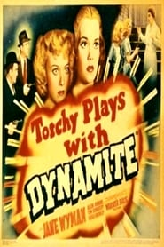 Torchy Blane.. Playing with Dynamite poster