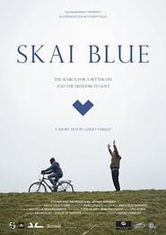 Skai Blue (2017) Online Cały Film CDA