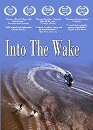 Into the Wake (2012) Online Lektor CDA Zalukaj