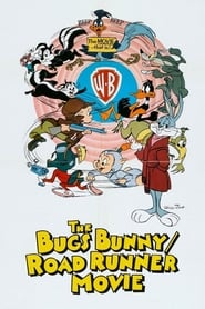 The Bugs Bunny/Road-Runner Movie : The Movie | Watch Movies Online