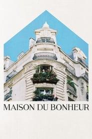 مشاهدة فيلم Maison du bonheur مترجم