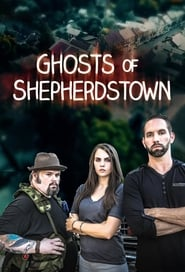 Ghosts of Shepherdstown: Season 1