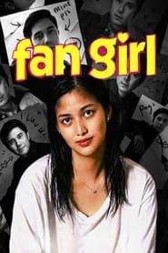 Fan Girl (2020)
