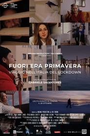Fuori era primavera: Viaggio nell'Italia del lockdown (2020)