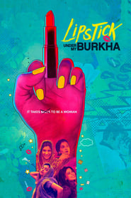Regarder Lipstick Under My Burkha