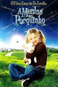 Filme – A menina e o porquinho 2006