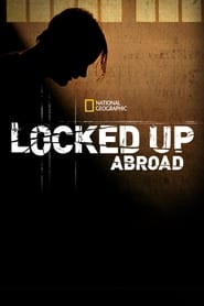 Banged Up Abroad 2008