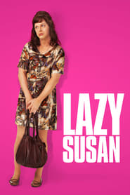 Lazy Susan : The Movie | Watch Movies Online