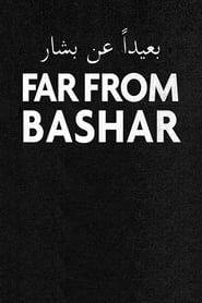 Far from Bashar (2020)