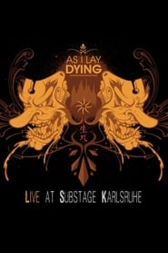 As I Lay Dying - Substage, Karlsruhe