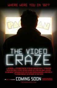 The Video Craze (2013)