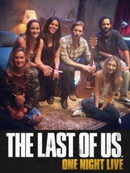 The Last of Us: One Night Live 2014