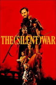 Watch The (Silent) War (2019)