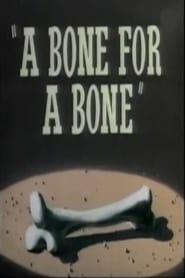 A Bone for a Bone (1951)