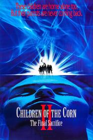 Children of the Corn II: The Final Sacrifice 1992