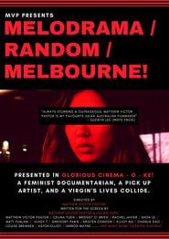 Melodrama/Random/Melbourne! (2018)