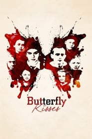 Butterfly Kisses (2017)
