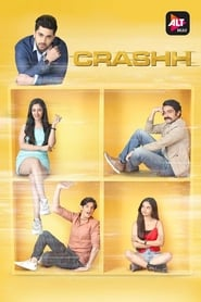 Crashh : Season 1 Hindi WEB-DL 480p & 720p | [Complete]