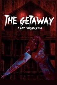 The Getaway (2017)