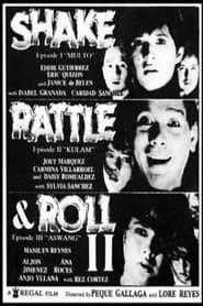 Watch Shake, Rattle & Roll II (1990)