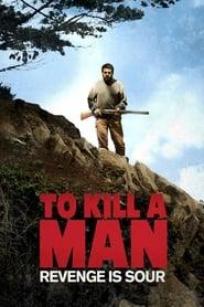 To Kill a Man (2014)