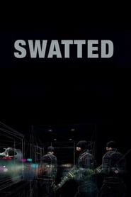 Swatted (2019)
